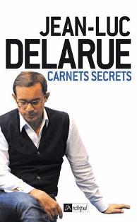 Carnet Secret - Jean-Luc Delarue dans Jean-Luc Delarue couverture1