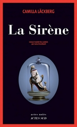 Tome 6 : La sirène – Camilla LÄCKBERG dans Camilla LÄCKBERG la-sirene-camilla-lackberg