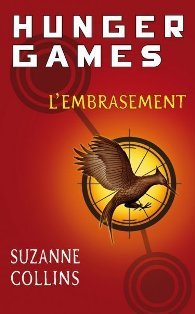 Tome 2 : Hunger Games - L'Embrasement - Suzanne Collins dans Suzanne Collins cover2