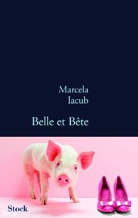 Belle et Bête - Marcela Iacub dans Marcella Iacub cover1